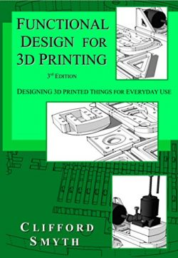 Functional Design for 3D Printing