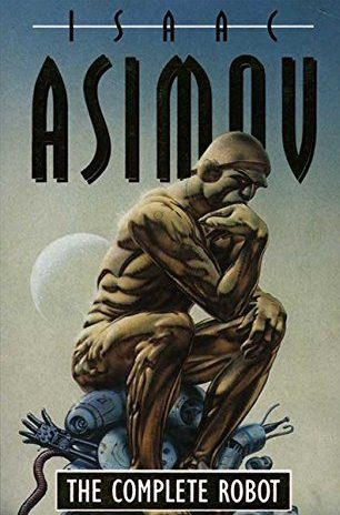 The Complete Robot - Asimov