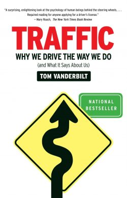 Traffic: Why We Drive the Way We Do